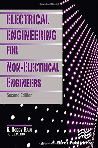 Electrical Engineering for Non-Electrical Engineers, Second Edition - S. Bobby Rauf P.E. C.E.M. MBA