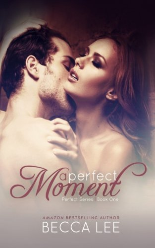 PDF A Perfect Moment Volume 1