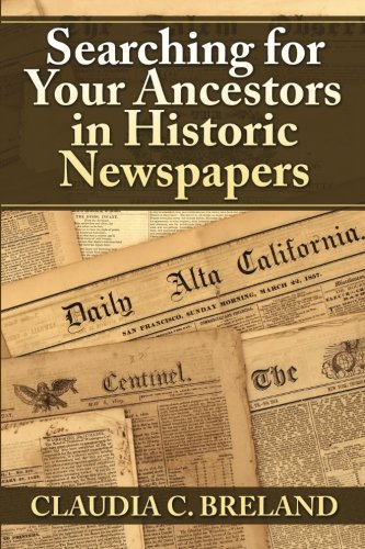 PDF Searching For Your Ancestors in Historic Newspapers