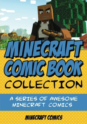 Minecraft Comic Book Collection: A Series of AWESOME Minecraft Comics - Minecraft Comics