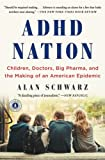 ADHD Nation by Alan Schwartz