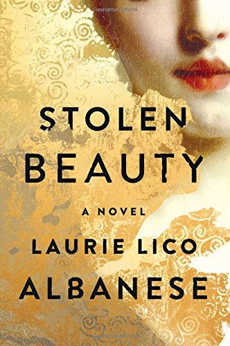Stolen Beauty : A novel / Laurie Lico Albanese.