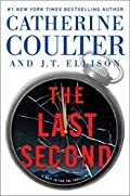 The Last Second by Catherine Coulter and J. T. Ellison