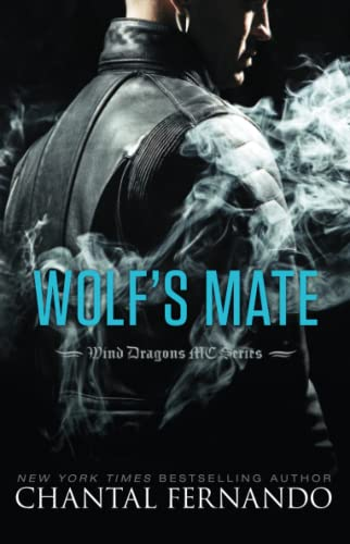 Wolf's Mate (Wind Dragons Motorcycle Club) - Chantal Fernando