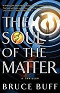The Soul of the Matter by Bruce Buff