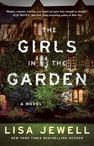 The girls in the garden : a novel / Lisa Jewell