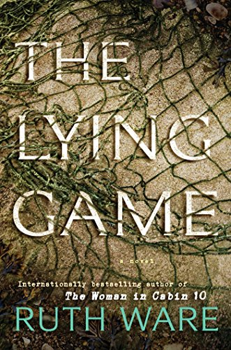 The lying game / Ruth Ware.
