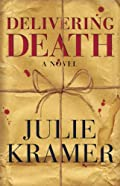 Delivering Death by Julie Kramer