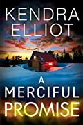 A Merciful Promise by Kendra Elliot