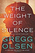 The Weight of Silence by Gregg Olsen