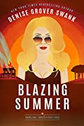 Blazing Summer by Denise Grover Swank