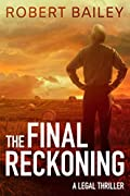 The Final Reckoning by Robert Bailey