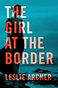 The Girl at the Border by Leslie Archer