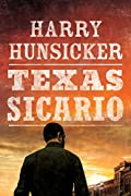 Texas Sicario by Harry Hunsicker