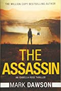 The Assassin by Mark Dawson