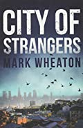 City of Strangers by Mark Wheaton