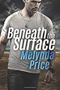 Beneath the Surface by Melynda Price