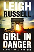 Girl In Danger by Leigh Russell