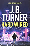 Hard Wired by J. B. Turner