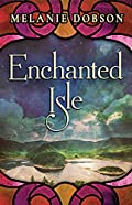 Enchanted Isle by Melanie Dobson