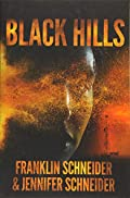 Black Hills by Franklin Schneider and Jennifer Schneider