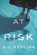At Risk by S. G. Redling