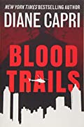 Blood Trails by Diane Capri