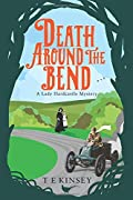Death Around the Bend by T. E. Kinsey