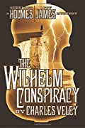 The Wilhelm Conspiracy by Charles Veley