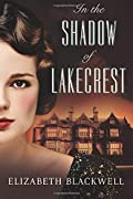 In the Shadow of Lakecrest by Elizabeth Blackwell