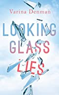 Looking Glass Lies by Varina Denman