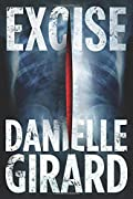 Excise by Danielle Girard