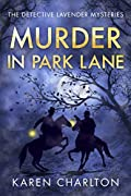 Murder in Park Lane by Karen Charlton