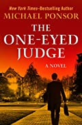 The One-Eyed Judge by Michael Ponsor