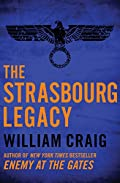 The Strasbourg Legacy by William Craig