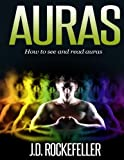 Auras: How to See and Read Auras (Chakras)