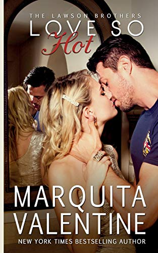 Love So Hot (The Lawson Brothers) (Volume 1) - Marquita Valentine