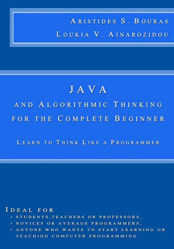 Pdf Java And Algorithmic Thinking For The Complete Beginner Learn