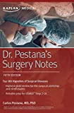 Dr. Pestanas Surgery Notes: Top 180 Vignettes for the Surgical Wards
