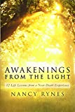 Awakenings from the Light: 12 Life Lessons from an NDE