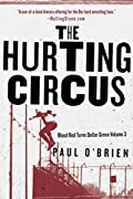 The Hurting Circus by Paul O'Brien