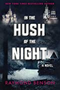 In the Hush of the Night by Raymond Benson