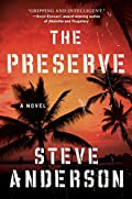The Preserve by Steve Anderson