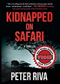 Kidnapped on Safari by Peter Riva