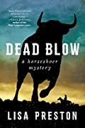 Dead Blow by Lisa Preston