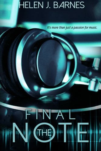 The Final Note (DJ Series) (Volume 1) - Helen J. BarnesEileen Proksch, Clarise Tan