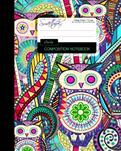 Owls Composition Notebook: College Ruled Writer's Notebook for School / Teacher / Office / Student [ Perfect Bound * Large * Carnival ] (Composition Books - Animal Series) - smART bookx