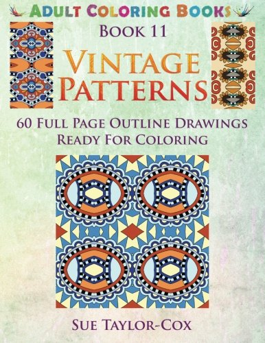 PDF Vintage Patterns 60 Full Page Line Drawings Ready For Coloring Adult Coloring Books Volume 11