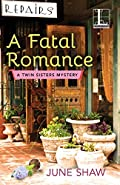 A Fatal Romance by June Shaw