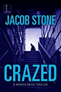 Crazed by Jacob Stone